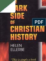 The Dark Side of Christianity History By Hellen Ellebre