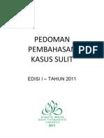 Dody Firmanda 2011 - Komite Medik RSF - Pedoman Pembahasan Kasus Sulit