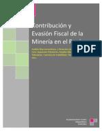 Contribución y Evasión Fiscal de la Minería en el Perú