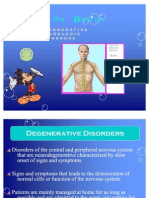 Degenerative Neurological Disorders