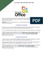 Tutorial) Como Deixar o Office 2003 e 2007 Original