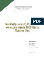manifestaciones culturales en venezuela desde 1958 hasta nuestros días