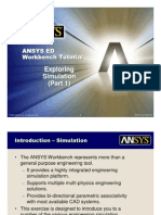 ANSYS 10.0 Workbench Tutorial - Exercise 6A-6C, Exploring Simulation Part 1