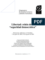 Libertad, Rehen de la Seguridad Democrática. Detenciones Masivas y Arbitrarias en Colombia