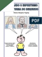 Estudando o Espiritismo com a Turma do Dequinho (Clésio Ibiapina Tapety)