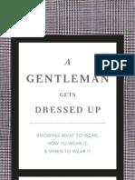 A Gentleman Gets Dressed Up