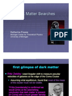 Dark Matter Searches Dark Matter Searches