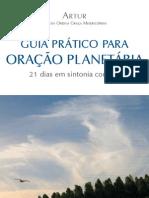 Guia Prático para Oração Planetária - 21 dias em sintonia com Lis - Artur