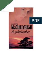 McCullough, Colleen - A gránitember