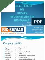 Hrm Project Report on Big Bazaar