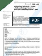 NBR 6486 - Caixilho Para Edificacao - Janela Fachada-cortina e Porta Externa - Verificacao Da Estanqueidade a Agua