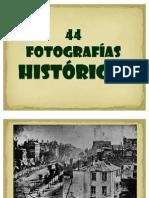 44 FOTOS HISTORICAS[1]