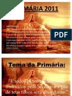 Apresentação da primária 2011