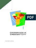 Crossroads in Crescent City