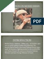 Presentation on Moshe Dayan