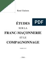 René Guénon - 1964 - Etudes sur la Franc-maçonnerie et le Compagnonnage