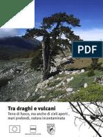 alla scoperta della Basilicata-Tra draghi e vulcani
