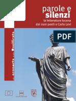 Alla scoperta della Basilicata- Parole e silenzi - La letteratura lucana dai suoi poeti a Carlo Levi