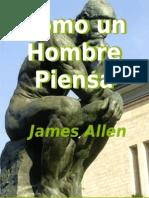 Como Un Hombre Piensa James Allen