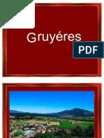 Gruyéres Suiza