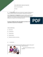 La obtención de los datos para análisis del puesto requiere por lo general de