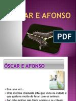 óscar e Afonso-