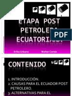 Etapa Post Petrolera Ecuatoriana