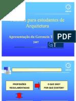 Estudantes - Apresentação da Gerência Técnica e da Câmara de Arquitetura