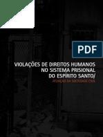 Violações de Direitos Humanos no sistema prisional do Espírito Santo