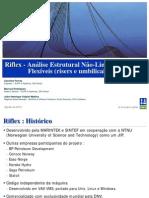Riflex - Análise Estrutural Não-Linear de Linhas Flexíveis (risers e umbilicais)