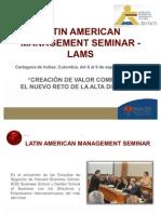 LATIN AMERICAN MANAGEMENT SEMINAR – LAMS (CARTAGENA DE INDIAS, COLOMBIA, DEL 6 AL 9 DE SEPTIEMBRE DE 2011)
