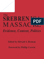 The Srebrenica Massacre ; Evidence, Context,  Politics - Edward S. Herman, Phillip Corwin