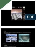 Steel Deck EstudioVII