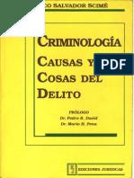 CRIMINOLOGIA__CAUSAS_Y_COSAS_DEL_DELITO_-_FRANCISCO_SALVADOR_SCIME