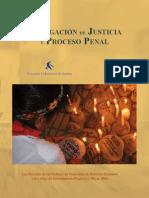 Denegación de Justicia y Proceso Penal - Los Derechos de las Víctimas de Violaciones de Derechos Humanos y el Código de Procedimiento Penal