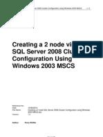 Creating a 2 Node SQL Server 2008 and Windows 2003 MSCS