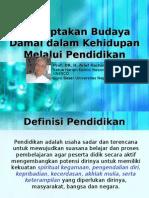 Menciptakan Budaya Damai Dalam Kehidupan Melalui Pendidikan-Bandung (22Juli11)