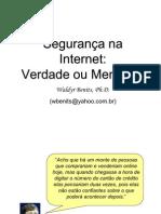 Segurança na Internet - Verdade ou mentira