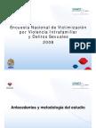 Primera Encuesta Nacional de Victimización por Violencia Intrafamiliar y Delitos Sexuales.