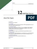 Half Rate Service