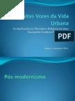 As Muitas Vozes da Vida Urbana