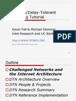 Disruption / Delay Tolerant  Networking Tutorial