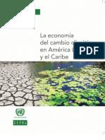 La economía del cambio climático en América Latina y el Caribe. Síntesis 2010