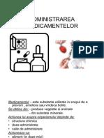 ADMINISTRAREA MEDICAMENTELOR.prezentareppt