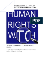 HUMAN RIGHTS EDUCATION AS A TOOL TO DEMOCRATIZE THE WORLD TRADING SYTEM