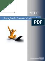 SUGESTÃO DE CURSOS EM 2011 - NOVO