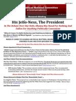 His Jello-Ness, The President
