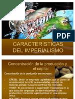 CARACTERÍSTICAS DEL IMPERIALISMO
