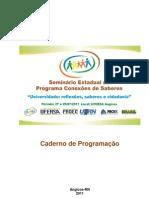 Caderno de Programacao Oficial do Seminário Estadual do Programa Conexões de Saberes
