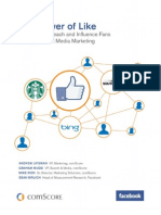 The power of like. How Brands Reach and influence Fans Through Social Media Marketing (ComScore, Facebook 2011)